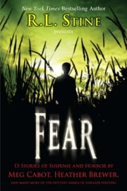 Fear: 13 Stories of Suspense and Horror ebook by R.L. Stine