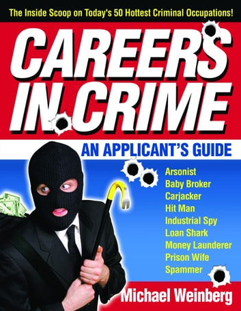 Careers in Crime - An Applicant's Guide ebook by Michael Weinberg