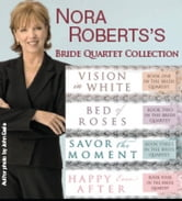 Nora Roberts's Bride Quartet ebook by Nora Roberts