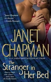 The Stranger in Her Bed ebook by Janet Chapman