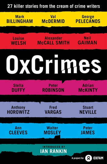 OxCrimes - Introduced by Ian Rankin ebook by Peter Florence,Mark Ellingham