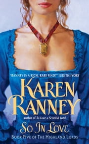 So In Love - Book Five of The Highland Lords ebook by Karen Ranney