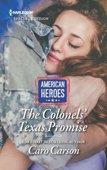 The Colonels' Texas Promise ebook by Caro Carson