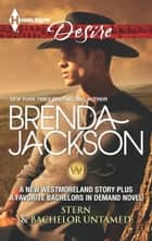 Stern & Bachelor Untamed - An Anthology ebook by Brenda Jackson