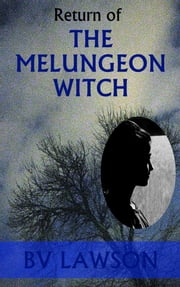 Return of the Melungeon Witch ebook by BV Lawson
