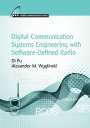 Software-Defined Radio Experimentation Using Simulink ebook by Wyglinski, Alexander M.