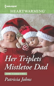Her Triplets' Mistletoe Dad - A Clean Romance ebook by Patricia Johns