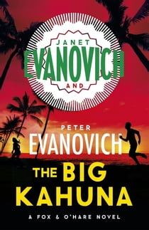 The Big Kahuna ebook by Janet Evanovich