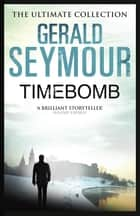 Timebomb ebook by Gerald Seymour