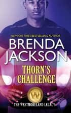 Thorn's Challenge ebook by BRENDA JACKSON