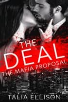 The Deal ebook by Talia Ellison