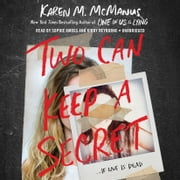 Two Can Keep a Secret audiobook by Karen M. McManus