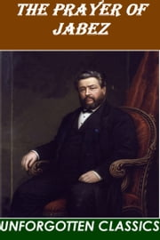 The Prayer of Jabez ebook by Charles Haddon Spurgeon
