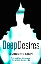 Deep Desires ebook by Charlotte Stein