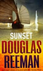 Sunset ebook by Douglas Reeman