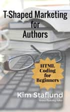 HTML Coding for Beginners - Mini Ebook ebook by Kim Staflund
