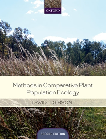 Methods in Comparative Plant Population Ecology ebook by David Gibson