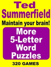 More 5-Letter Word Puzzles ebook by Ted Summerfield