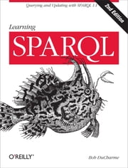 Learning SPARQL ebook by Bob DuCharme