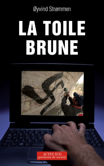 La toile brune ebook by Oyvind Strommen