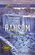Ransom ebook by Terri Reed