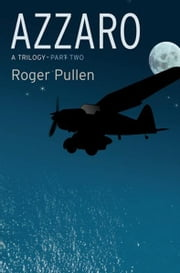 Azzarro. - Trilogy Pt.2 ebook by Roger Pullen,Ian Grindle