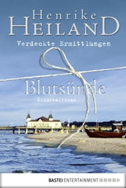 Blutsünde ebook by Henrike Heiland