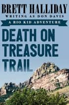Death on Treasure Trail ebook by Brett Halliday