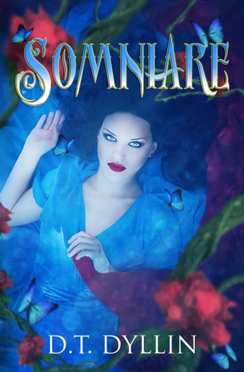 Somniare (Somniare #1) ebook by D.T. Dyllin