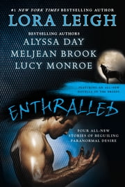 Enthralled ebook by Lora Leigh, Alyssa Day, Meljean Brook,...