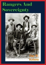 Rangers And Sovereignty ebook by Dan W. Roberts