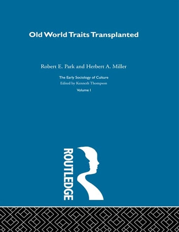 Old World Traits Transpl:Esc V ebook by Robert E. Park,Herbert A. Miller