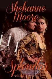 Splendor ebook by Shehanne Moore