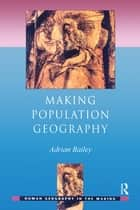 Making Population Geography ebook by Adrian Bailey