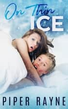 On Thin Ice ebook by Piper Rayne