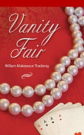 Vanity Fair ebook by William Makepeace Thackeray,William Makepeace Thackeray,William Makepeace Thackeray