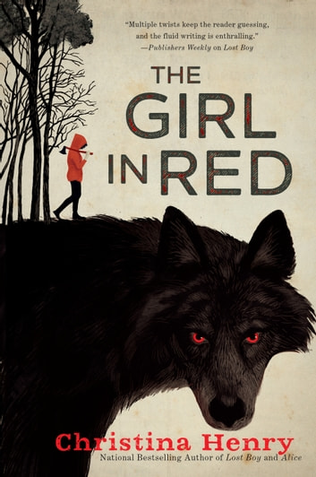 The Girl in Red ebook by Christina Henry