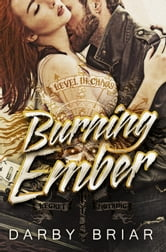 Burning Ember - Harbingers of Chaos, #1 ebook by Darby Briar