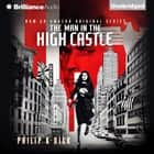 Man in the High Castle, The audiobook by Philip K. Dick