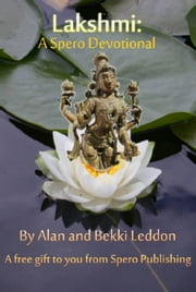 Lakshmi: A Spero Devotional ebook by Alan Leddon