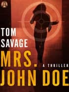 Mrs. John Doe ebook by Tom Savage
