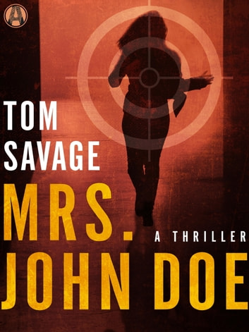 Mrs. John Doe - A Nora Baron Thriller ebook by Tom Savage