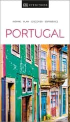DK Eyewitness Travel Guide Portugal 電子書 by DK Travel