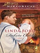 Dakota Child (Mills & Boon Love Inspired) ebook by Linda Ford