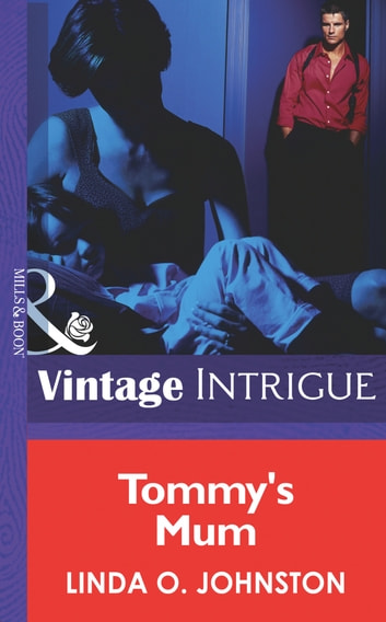 Tommy's Mom (Mills & Boon Intrigue) ebook by Linda O. Johnston