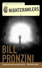 Nightcrawlers - A Nameless Detective Novel ebook by Bill Pronzini