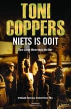 Niets is ooit ebook door Toni Coppers