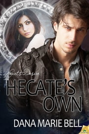 Hecate's Own ebook by Dana Marie Bell