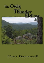The Owls of Thunder Hollow ebook by Dan Barnwell