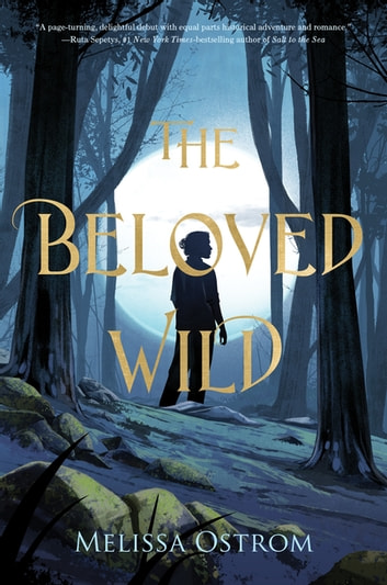 The Beloved Wild eBook by Melissa Ostrom